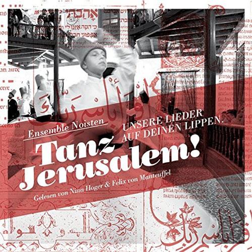 Cover Tanz Jerusalem des Ensemble Noisten